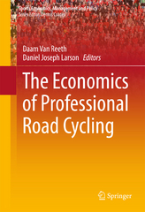 The Economics of Professional Road Cycling 1st Edition 9783319223124 3319223127