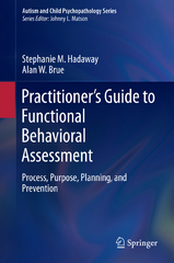 Practitioners Guide to Functional Behavioral Assessment 1st Edition 9783319237213 3319237217