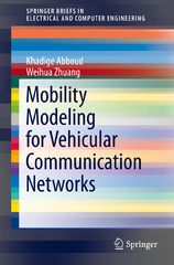Mobility Modeling for Vehicular Communication Networks 1st Edition 9783319255071 331925507X