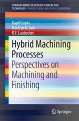 Hybrid Machining Processes 1st Edition 9783319259222 3319259229