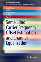 Semi-Blind Carrier Frequency Offset Estimation and Channel Equalization 1st Edition 9783319249841 3319249843