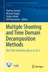 Multiple Shooting and Time Domain Decomposition Methods 1st Edition 9783319233215 3319233211