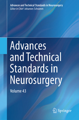 Advances and Technical Standards in Neurosurgery 1st Edition 9783319213590 3319213598