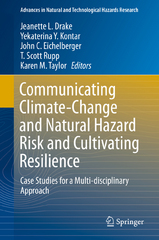 Communicating Climate-Change and Natural Hazard Risk and Cultivating Resilience 1st Edition 9783319201610 3319201611
