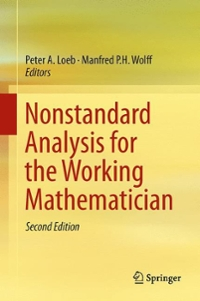 Nonstandard Analysis for the Working Mathematician 2nd Edition 9789401773270 9401773270