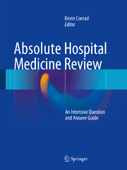 Absolute Hospital Medicine Review 1st Edition 9783319237480 3319237489