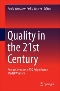 Quality in the 21st Century 1st Edition 9783319213323 3319213326