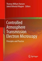 Controlled Atmosphere Transmission Electron Microscopy 1st Edition 9783319229881 3319229885