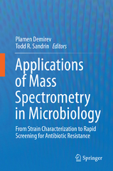 Applications of Mass Spectrometry in Microbiology 1st Edition 9783319260709 3319260707