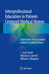 Interprofessional Education in Patient-Centered Medical Homes 1st Edition 9783319201580 3319201581