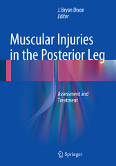 Muscular Injuries in the Posterior Leg 1st Edition 9781489976512 1489976515