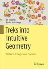 Treks into Intuitive Geometry 1st Edition 9784431558439 4431558438
