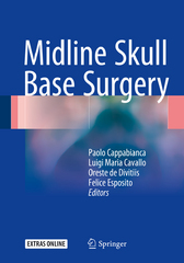 Midline Skull Base Surgery 1st Edition 9783319215334 3319215337