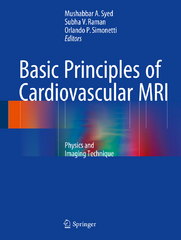 Basic Principles of Cardiovascular MRI 1st Edition 9783319221410 3319221418