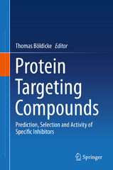 Protein Targeting Compounds 1st Edition 9783319224732 3319224735
