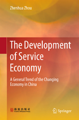The Development of Service Economy 1st Edition 9789812879011 9812879013