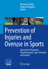 Prevention of Injuries and Overuse in Sports 1st Edition 9783662477069 3662477068
