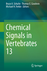 Chemical Signals in Vertebrates 13 1st Edition 9783319220260 3319220268