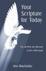 Your Scripture for Today 1st Edition 9781491773758 1491773758