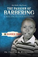 The Passion of Barbering 1st Edition 9781491776605 1491776609