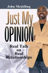 Just My Opinion 1st Edition 9781504949095 1504949099