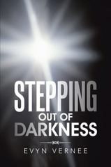 Stepping Out of Darkness 1st Edition 9781491777367 1491777362