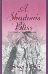 A Shadow's Bliss 1st Edition 9781250101396 1250101395