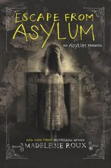 Escape from Asylum 1st Edition 9780062424426 0062424424