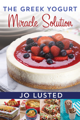 The Greek Yogurt Miracle Solution 1st Edition 9781443448864 1443448869