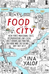 Food and the City 1st Edition 9780399168925 0399168923
