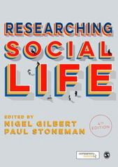 Researching Social Life 4th Edition 9781446295458 1446295451