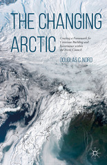 The Changing Arctic 1st Edition 9781137501851 1137501855