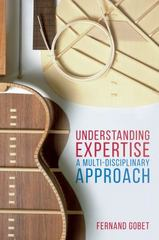 Understanding Expertise 1st Edition 9781137572059 1137572051