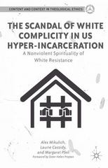 The Scandal of White Complicity in US Hyper-incarceration 1st Edition 9781137591487 113759148X