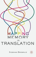 Mapping Memory in Translation 1st Edition 9781137408945 1137408944