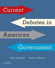 Current Debates in American Government 1st Edition 9780190272760 0190272767