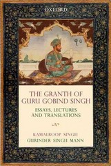 The Gra:nth of Guru Gobind Singh 1st Edition 9780199458974 0199458979
