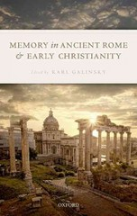 Memory in Ancient Rome and Early Christianity 1st Edition 9780198744764 0198744765