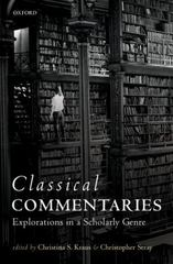 Classical Commentaries 1st Edition 9780199688982 0199688982