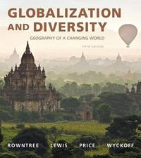 Globalization and Diversity 5th Edition 9780134075044 0134075048