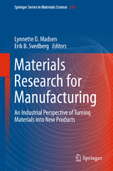 Materials Research for Manufacturing 1st Edition 9783319234199 3319234196