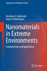 Nanomaterials in Extreme Environments 1st Edition 9783319253312 331925331X