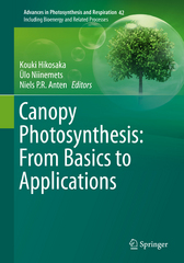 Canopy Photosynthesis: From Basics to Applications 1st Edition 9789401772914 9401772916
