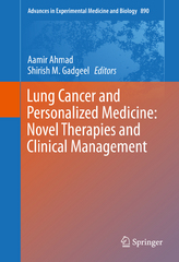 Lung Cancer and Personalized Medicine: Novel Therapies and Clinical Management 1st Edition 9783319249322 3319249320