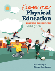 Elementary Physical Education 2nd Edition 9781284077995 1284077993