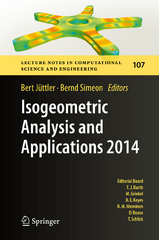 Isogeometric Analysis and Applications 2014 1st Edition 9783319233154 3319233157