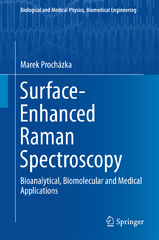 Surface-Enhanced Raman Spectroscopy 1st Edition 9783319239927 3319239929