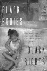 Black Bodies, Black Rights 1st Edition 9781477309223 1477309225