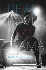 Real Love, No Drama 1st Edition 9780292759435 0292759436