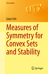 Measures of Symmetry for Convex Sets and Stability 1st Edition 9783319237336 3319237330